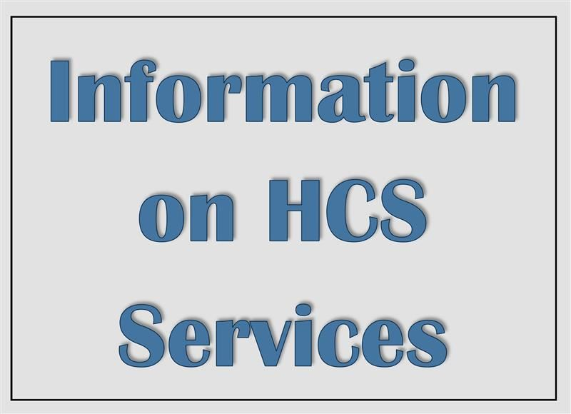 Information on HCS Services